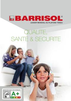 BARRISOL® Qualité, Santé et Sécurité